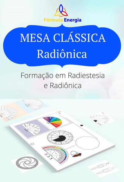 Capa Mesa Clássica Radiônica - Formação em Radiestesia